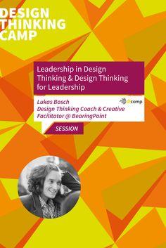 """Leadership in Design Thinking & Design Thinking for Leadership. Lukas Bosch"