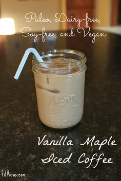 Vanilla Maple Iced Coffee - Paleo, Dairy-free, soy-free, and vegan.