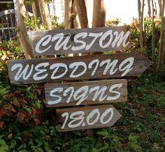 18 Dollars Custom Signs, Rustic Wedding, Road Sign, Bridal Shower, Baby Shower, Reception, Country Wedding, Beach Wedding, Vintage Wedding