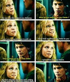 Bellamy and Clarke from CW's The 100. Yet another moment where Clarke talks Bellamy down. I love how far they've come in the trusting one another level :)  |The 100 Finale||#1.13||#Bellarke|