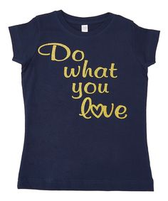 Navy 'Do What You Love' Tee - Infant Toddler Kids & Adult