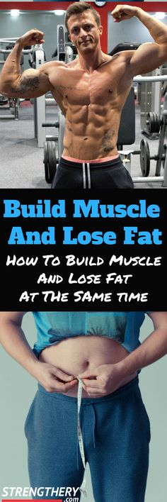 Do you want to know how to build muscle and lose fat at the same time? Of course you want to! Read this article to discover how and what to expect. #workout #diet #weightloss #fatloss #buildmusclelosefat #gainmuscleburnfat #exercise #fitness #gym #gainmuscle #buildingmuscle #weighttraining #strengthtraining