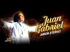JUAN GABRIEL: AMOR ETERNO   PROGRAMA ESPECIAL COMPLETO - YouTube