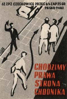 """Poland (""""Walk on left side"""") Matchbox Vintage Labels, Vintage Posters, Vintage Fireworks, Polish Posters, Matchbox Art, Cool Posters, Vintage Travel, Vintage Advertisements, Graphic Illustration"""