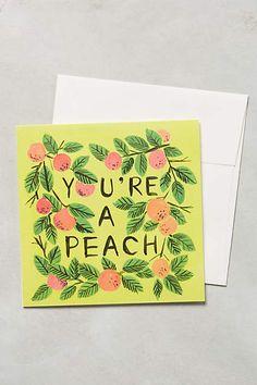 You're A Peach Card - anthropologie.com