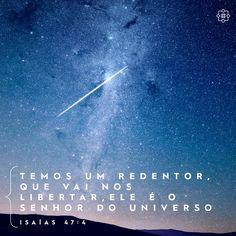 Temos um Redentor, que vai nos libertar, Ele é o Senhor do universo Isaías 47:4