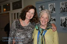 Julie Moir Messervy and her - and our - good friend Ginny Purviance. It's thanks to Ginny that Julie came (both times!)