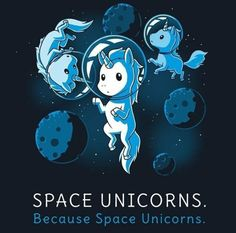 When you feel sad, just think about space unicorns. Get the navy Space Unicorns t-shirt only at TeeTurtle! Exclusive graphic designs on super soft cotton tees. Unicorn Quotes, Unicorn Art, Cute Unicorn, Rainbow Unicorn, Cute Drawings, Animal Drawings, Unicorns And Mermaids, Dibujos Cute, Animal Quotes