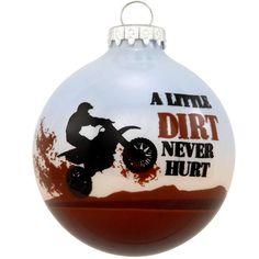 A Little Dirt Never Hurt Dirt Bike Glass Ornament