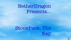 StonePack, The Key Intro