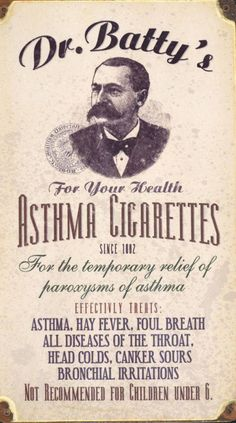 STRANGE OLDE MEDICAL PRODUCTS - DR. BATTY'S ASTHMA CIGARETTES! WHAT COULD GO WRONG?