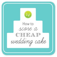 {Money Mondays with LearnVest} How to Score a Cheap Wedding Cake Cheap Wedding Cakes, Wedding Pins, Wedding Cupcakes, Wedding Wishes, Wedding Blog, Wedding Engagement, Our Wedding, Dream Wedding, Wedding Stuff