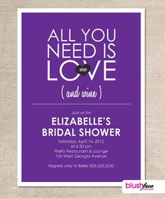 All you need is LOVE and Wine - Bridal Shower Invitation - Printable Digital File - PDF on Etsy, $18.00