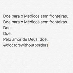 FAÇA A SUA DOAÇÃO por favor! @doctorswithoutborders @doctorswithoutborders @doctorswithoutborders  #prayforaleppo