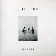 Album Cover, Munich, Editors.