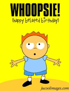 Best Happy Belated Birthday Wishes Belated Birthday Funny, Belated Birthday Greetings, Birthday Hug, Birthday Clips, Happy Birthday Wishes, Birthday Greeting Cards, Happy Birthday Beautiful, Birthday Images, Birthday Ideas