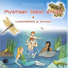 Mystisen liskon etsijät, luontotehtäviä ja tarinoita - Luonto-Liitto
