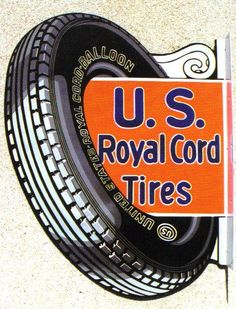Flanged sign for U.S. Royal Cord Tires.