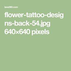 flower-tattoo-designs-back-54.jpg 640×640 pixels