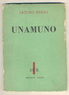 Unamuno / Arturo Barea ; [traducción del inglés por Emir Rodríguez Monegal]  - Buenos Aires : SUR, 1959
