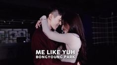 Me Like Yuh - Jay Park / Bongyoung Park Choreography (ft. Yujin So of Playback ) Bongyoung Park, Jay Park, May J Lee, Contortion, Dance Studio, Like Me, Thing 1, Kpop, Concert