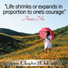 Have the courage to live a bold life! Best Qoutes, Anais Nin, Empowering Quotes, Feel Good, How Are You Feeling, Feelings, Live, Inspiration, Biblical Inspiration