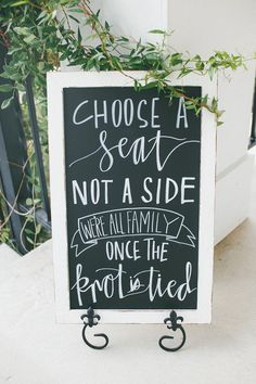 Choose a seat, not a side - modern calligraphy + hand-lettering chalkboard wedding sign idea {Jackie Willome Photography}