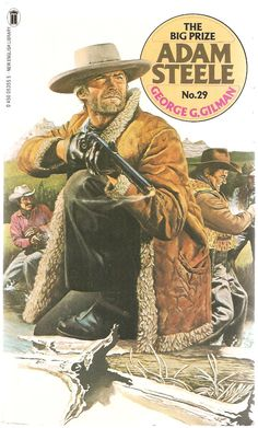 George G. Gilman. The Big Prize. Adam Steele No. 29. English Library, Book Cover Art, Wild West, Detective, Panther, Westerns, Arrow, Originals, Mystery