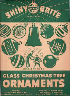 Shiny Brite - American made glass Christmas tree ornaments. I have a stack of these old boxes and hundreds of the ornaments. I'm what you would call a Shiny Brite Slut! Retro Christmas Decorations, Vintage Christmas Images, Glass Christmas Tree Ornaments, Vintage Holiday, Victorian Christmas, Vintage Images, Christmas Postcards, Primitive Christmas, Country Christmas