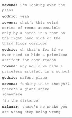 There Is No Snake What Are You Guys Talking About Shoving A Basilisk Down The Stairs