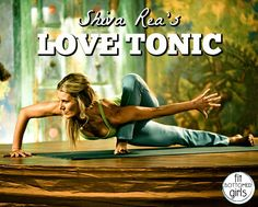 What's a love tonic? We've got the scoop (and the recipe) from Shiva Rea herself! | Fit Bottomed Eats