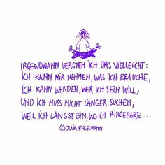 Du kannst alles sein, was du sein möch… Sayings and Quotes by Julia Engelmann. Funny Positive Quotes, Funny Quotes About Life, Inspiring Quotes About Life, Inspirational Quotes, Life Quotes Family, Life Quotes To Live By, Famous Quotes From Songs, Best Business Quotes, Never Stop Dreaming