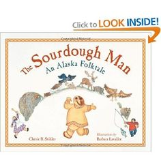 "An Alaskan spin on the Gingerbread man.  :)    ""Run as fast as the river-  Run as fast as you can!   You can't catch me I'm the Sourdough Man!!"""