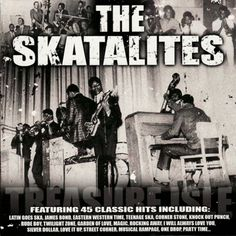 The Skatalites Ska Music, Ska Punk, Rude Boy, One Drop, The New Wave, Skinhead, Ol Days, The Good Old Days, Reggae