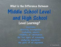 All Things Beautiful: What is the Difference Between Middle School Level and High School Level Learning?