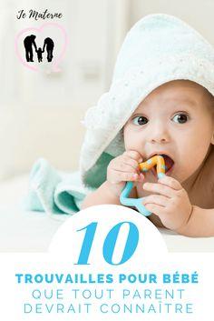 10 trouvailles de bébé que tout parent devrait connaître