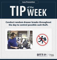 Conduct random drawer breaks throughout the day to  control possible cash theft. #DTTLPTips