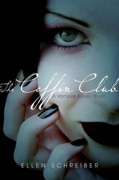 The Coffin Club (Vampire Kisses Series #5) by Ellen Schreiber http://www.goodreads.com/series/41778-vampire-kisses