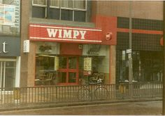I used to love Wimpy burgers !. Therewas one in Notting Hill Gate in the 70's and 80's - Then they all started to turn into 'Burger King'.