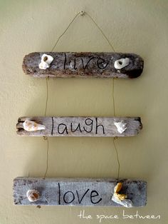 6 diy driftwood craft ideas!  @thespacebetweenblog. 11Nov live laugh love driftwood