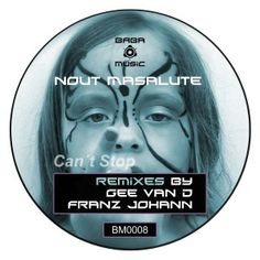 """Artists: Nout Masalute, Gee Van D, Franz Johann, Title: Can´t Stop (The Remixes), CatNr.: BM0008, Releasedate: 2014-02-18, Label:BABA Music. BABA Music is happy to announce another stunning groover instalment: Nout Masalute´s """"Cant Stop"""" Remixes brought to you by Ibiza´s Deep & Techno Ibiza, Techno, Van, Canning, Music, Label, Deep, Artists, Happy"""