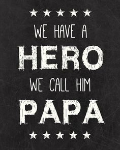 Happy fathers day sayings day quotes from daughter son,Funny happy father's day messages from wife husband to dad.Best sayings for daddy on 2016 year father day.Dad is my hero,role model,best friend sayings. You Are My Superhero, Grandpa Quotes, Grandfather Quotes, Quotes For Fathers Day, Mom And Dad Quotes, Rip Grandpa, Best Dad Quotes, Rip Daddy, Fathers Day Poster