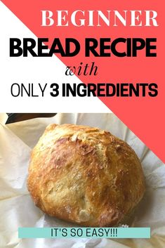 Even if you have never baked bread in your life, you can make a delicious rustic loaf with this easy bread recipe for beginners! You only need 3 ingredients: flour, yeast and salt + water. Easy Bread Loaf Recipe, Easiest Bread Recipe No Yeast, No Yeast Bread, Knead Bread Recipe, Healthy Bread Recipes, Yeast Bread Recipes, No Knead Bread, Loaf Recipes, Cooking Recipes
