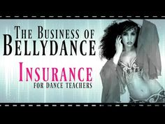 The Business of Bellydance: insurance for dance teachers - Free belly dance…