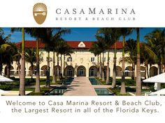 My first hotel that I worked at, the Casa Marina, beautiful place, didn't appreciate it back then!