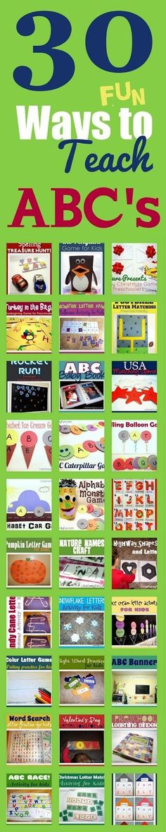 Teaching the Alphabet. 30 fun ways to learn ABC's! I really like the idea of a preschool learning binder. Looks organized and covers a lot of the basics.