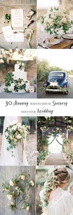 30 Stunning Ways to Infuse your Wedding with Greenery