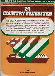 24 Country Favorites (Big 3's C & G Chord Organ Series, No. 4.)