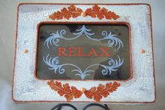 RELAX antiqued mirror sign by BusterJustis