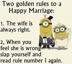 Golden Rules For A Happy Marriage quotes marriage marriage quotes humor minion anniversary anniversary quotes dunny quots quotes to make you laugh Happy Anniversary Meme, Funny Wedding Anniversary Quotes, Anniversary Quotes For Friends, Anniversary Message, Anniversary Sayings, Happy Aniversary, Work Anniversary, Wedding Quotes, Happy Marriage Quotes